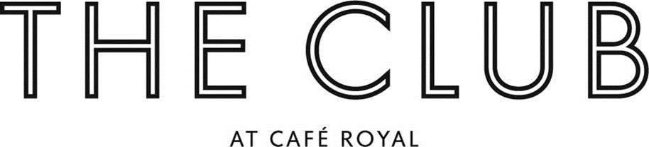 THE CLUB AT CAFÉ ROYAL